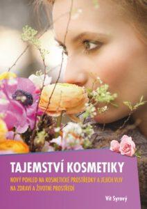 """Vít Syrový - """"Tajemství kosmetiky"""" (2. vydání) - s hodnocením 2.100 ingrediencí"""